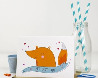 Hey Foxy Lady Card, Fox Card, Valentines, Love You Card - Free Postage
