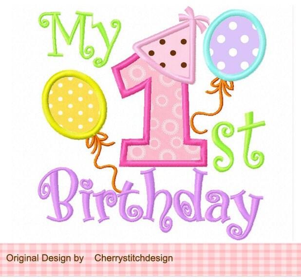 My 1st Birthday Machine Embroidery Applique Design
