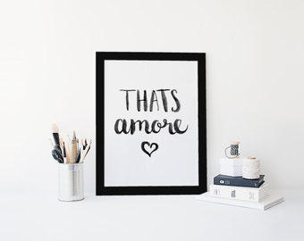 That's Amore Printable Wall Art | Digital File