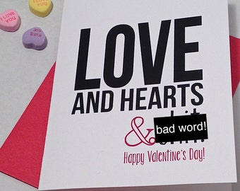 Mature Valentine's Day Card - Anti-Valentine's Day Card - Love and Hearts & Sh*t