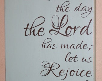 Bible Verse Sign, Psalm 118:24, Distressed Wood Sign, Religious Sign, Rejoice and Be Glad - This Is The Day The Lord Has Made