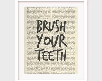 Bathroom Art, Brush Your Teeth, Printable Bathroom Decor, Bathroom Wall Art, Quote for Bathroom, Bathroom Print, Wall Decor, Downloadable