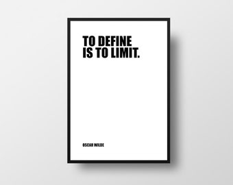 To define, is to limit, Oscar Wilde, Literary Gifts, Literary Poster, Literary Print, Literary Art, Book Art, Black and White