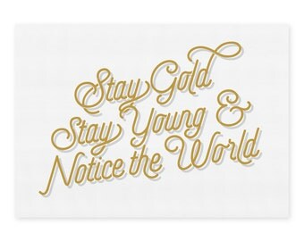 Typography Print - Stay Gold