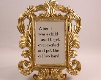 GOLD Framed Quote Rose Quote GOLDEN GIRLS home decor gift dorm office desk decor funny quote humorous quote cats cat quote excited