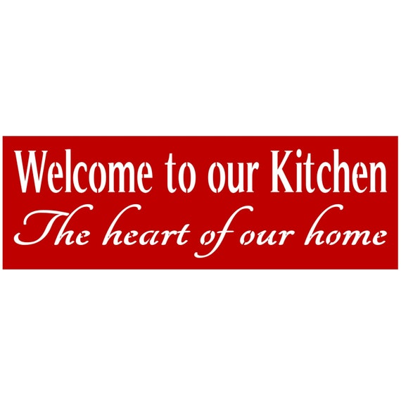 Primitive Kitchen Signs: Primitive Stencil For Signs, Welcome To Our Kitchen, Heart