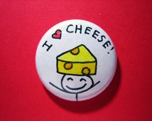 """Cheese pin - I heart Cheese - 1"""" pin-on button"""