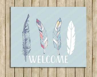 Welcome nursery print tribal boho feather art printable quote instant download blue grey baby boy girl art print instant download