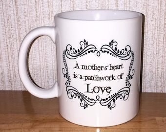 A mothers heart is a patchwork of love