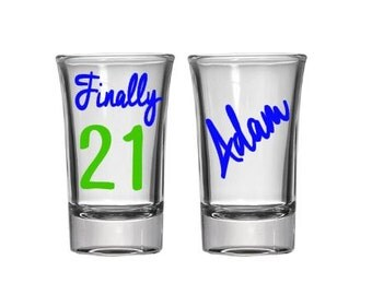 Finally 21 Shot Glass, Birthday Shot Glass, Birthday Gift, 21st Birthday Gift, 21st Birthday Shot Glass, Personalized, College Gift