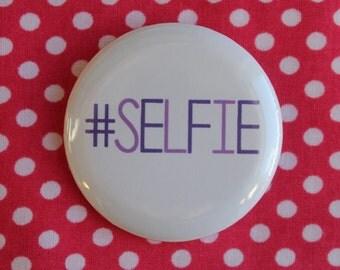 Selfie - 2.25 inch pinback button badge