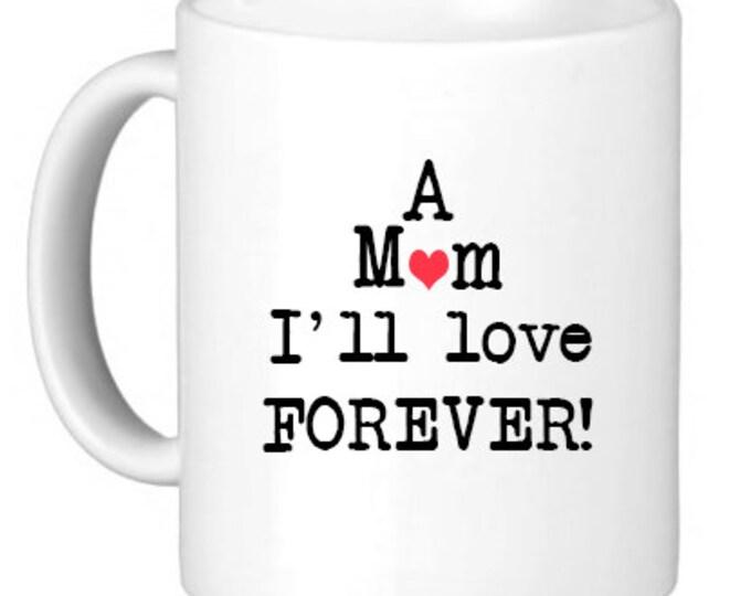 "Ceramic Mug, ""M.I.L.F (A Mom I'll Love Forever!) Mug"", Quote Mug, Gift for Her"