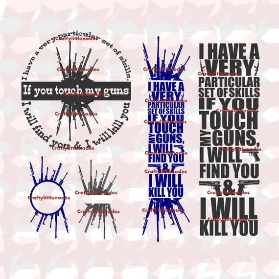 If you touch my guns, I will find you SVG STUDIO Ai EPS Scalable Cutting File Instant Download Cricut Explore Silhouette CAmeo