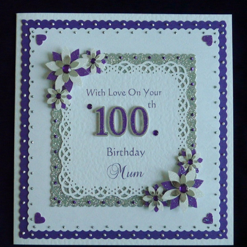 100th Birthday Card MumNanDadGrandad etc All Colours – 100th Birthday Greetings