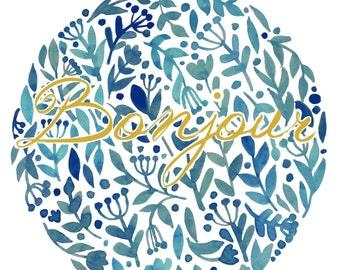 Bonjour Wall Art Positive Print Digital Art Graphics Download