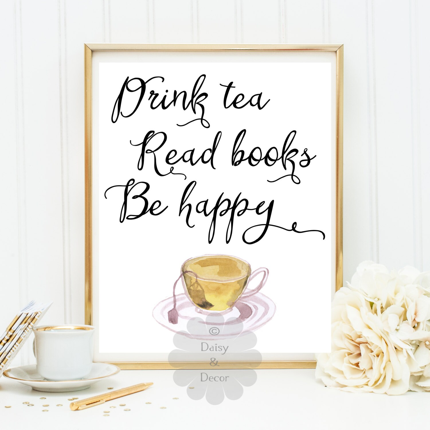Kitchen Tea Quotes For Cards: Drink Tea Read Books Be Happy Printable Quote Kitchen Tea Art