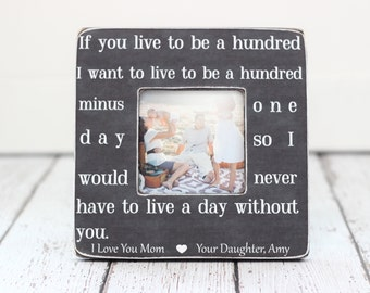 Mom Mother Gift Picture Frame Personalized Gift for Mom Quote If You Live to be a Hundred Winnie The Pooh