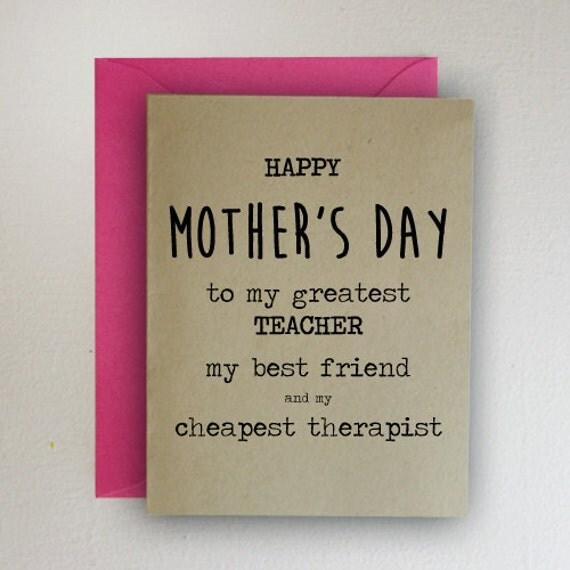 Happy Mother's Day To My Greatest Teacher My Best Friend