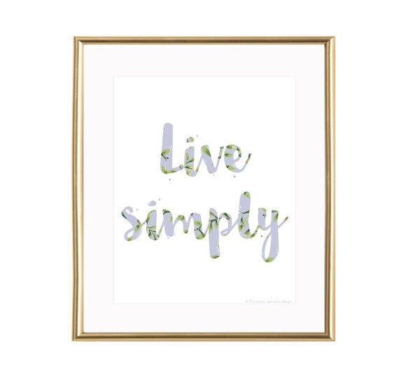 Live simply wall art live simply printable live simply home for Live simply wall art