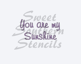 You are my Sunshine Stencil