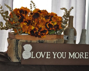 Love you more wooden quote sign