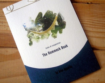 The Hammock Book - An Artist Book of Poetry Written and Handbound by Alex Appella in Cordoba, Argentina