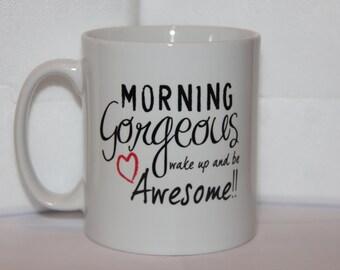 Shmug Personalised fun 'Morning Gorgeous' printed mug/cup
