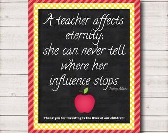 A Teacher affects eternity 8x10 Printable - WA002