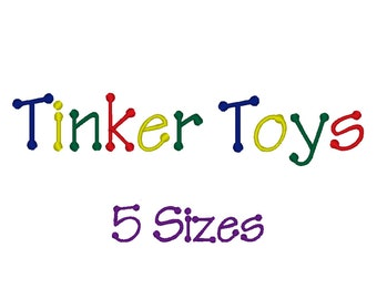 Tinker Toys font design for embroidery machine. 5 Sizes.