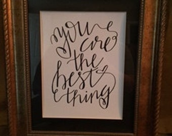 Hand-Lettered Ray Lamontagne You Are the Best Thing Quote