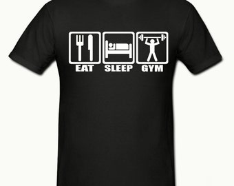 Eat sleep gym t shirt,mens t shirt sizes small- 2xl,fathers day gift,dad gift
