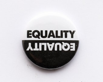 Fight for equality - button badge (25mm)