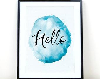 Hello Printable art, watercolor art, Entryway Printable Art, Hello Print poster, Printable Art, Hello Sign