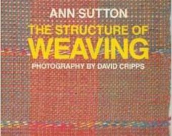 The Structure of Weaving by Ann Sutton