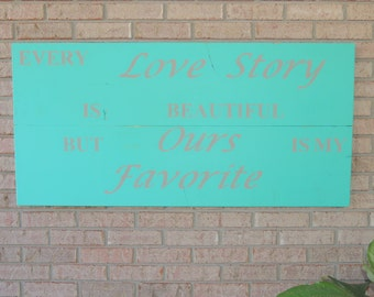 "Turquoise & Gray ""Love Story"" Custom Wall Decor, Wood Sign"