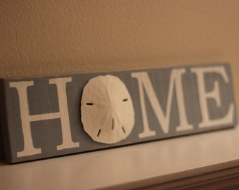 Nautical HOME Sign - Sand dollar HOME Sign