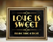 Love is sweet sign, Gatsby wedding decoration, printable candy bar decor. Roaring 20s party decor. Wedding love sign black and gold art deco
