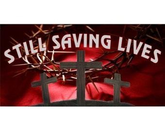 Still Saving Lives Photo License Plate - LPO1041