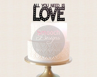 Engagement / Wedding Cake Topper - All you need is LOVE - Glitter / Acrylic