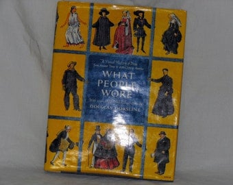 What People Wore History Of Dress Douglas Gorsline Hardcover History Fashion Reference Book 1952 Tons Of Great Illustrations