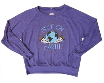SALE!! Piece on Earth Pullover, Slouchy Top, Screenprinted, Pizza