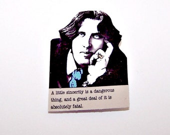 OSCAR WILDE Literary Quote Pin