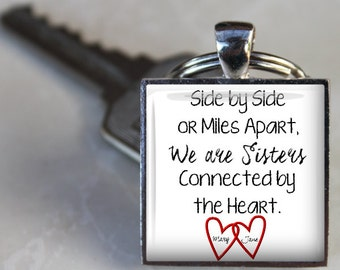 Side by Side or Miles Apart, We are Sisters Connected by the Heart - Friends, Sisters Custom Key Chain - Personalized