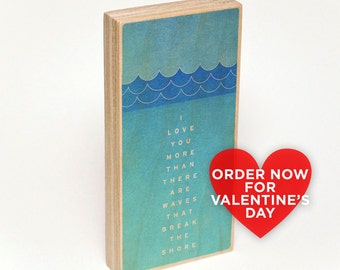 Valentines Day for Him- I Love You More Than There Are Waves That ...