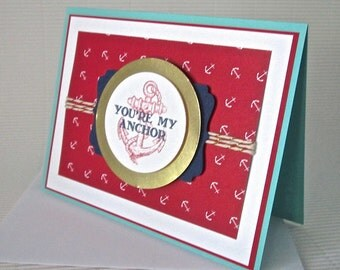 You're My Anchor card handmade stamped embellished love anniversary Valentine friendship nautical stationery greeting home living