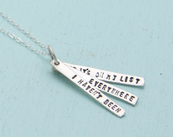Adventure quote pendant - SUSAN SONTAG QUOTE about travel - handmade sterling silver necklace by artisan Chocolate and Steel