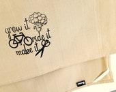 Grow It Ride It Make It kitchen dish towel. Silk screened cotton tea towel.