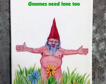 Gnomes need love too refrigerator magnet