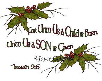 Christmas Bible Verse Printable, Religious Christmas, Holly, Twigs, Isaiah, Child Born, Freehand, Holiday Art, Commercial Use