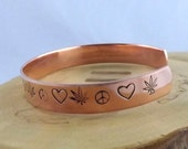 420 Peace Love and Weed copper hand stamped metal cuff bracelet